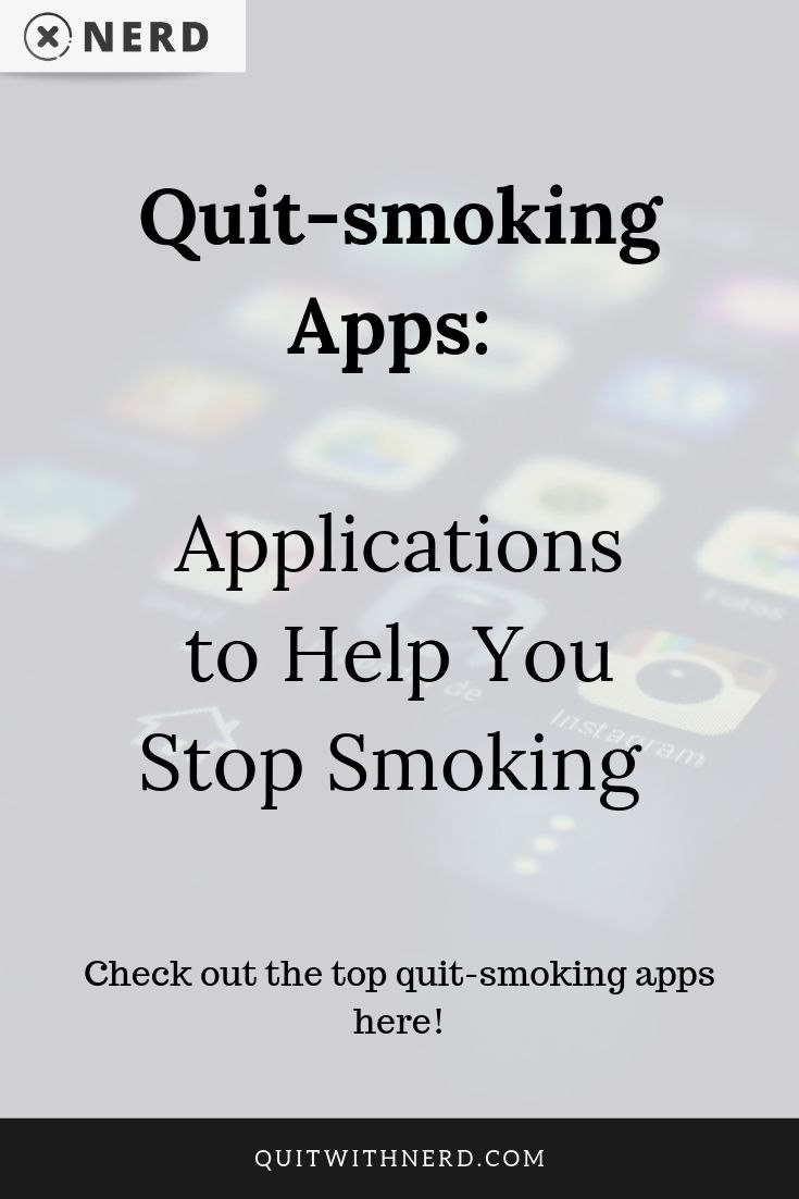 Quit-smoking Apps - 20 Apps to Help You Stop Smoking in 2019 (BEST) - Quit With Nerd