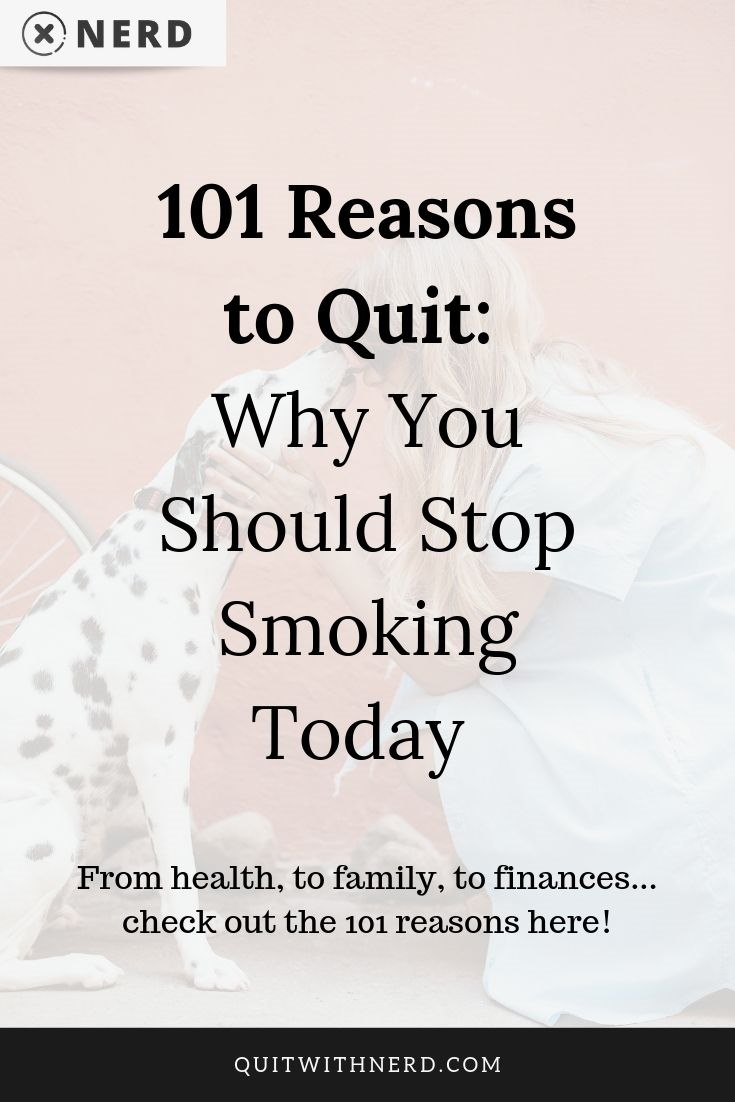 101 Reasons to Quit - Why You Should Stop Smoking Today (PROOF) by Quit With Nerd