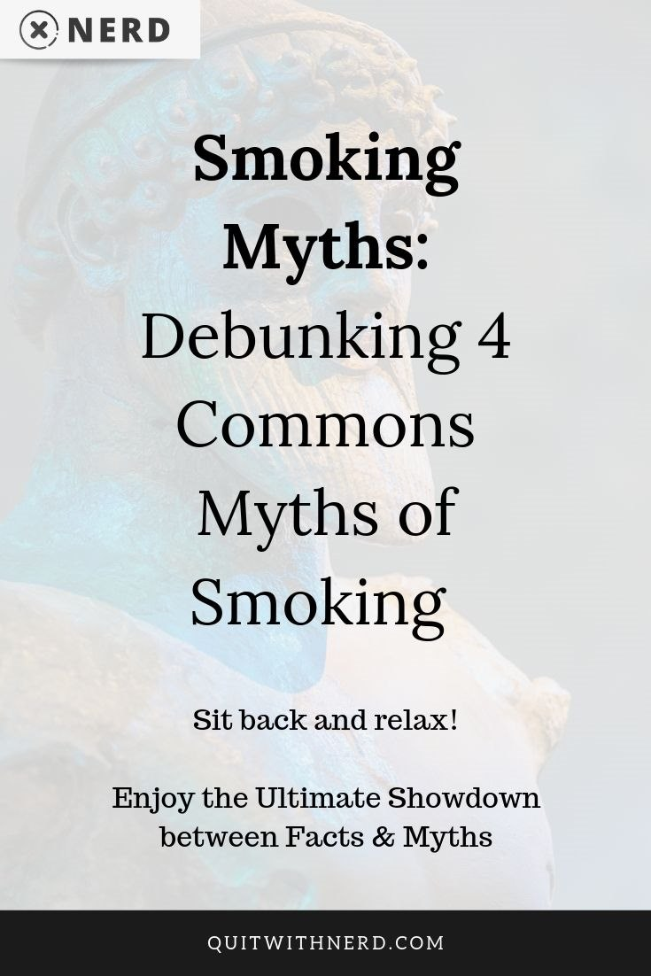 4 Commons Myths of Smoking Debunked (FACT VS MYTH) by Quit With Nerd
