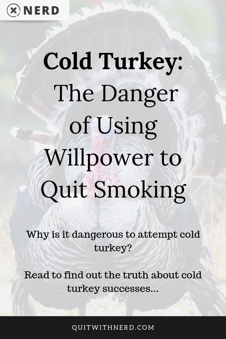 Cold Turkey - The Danger of Using Willpower to Quit Smoking (MY STORY) by Quit With Nerd