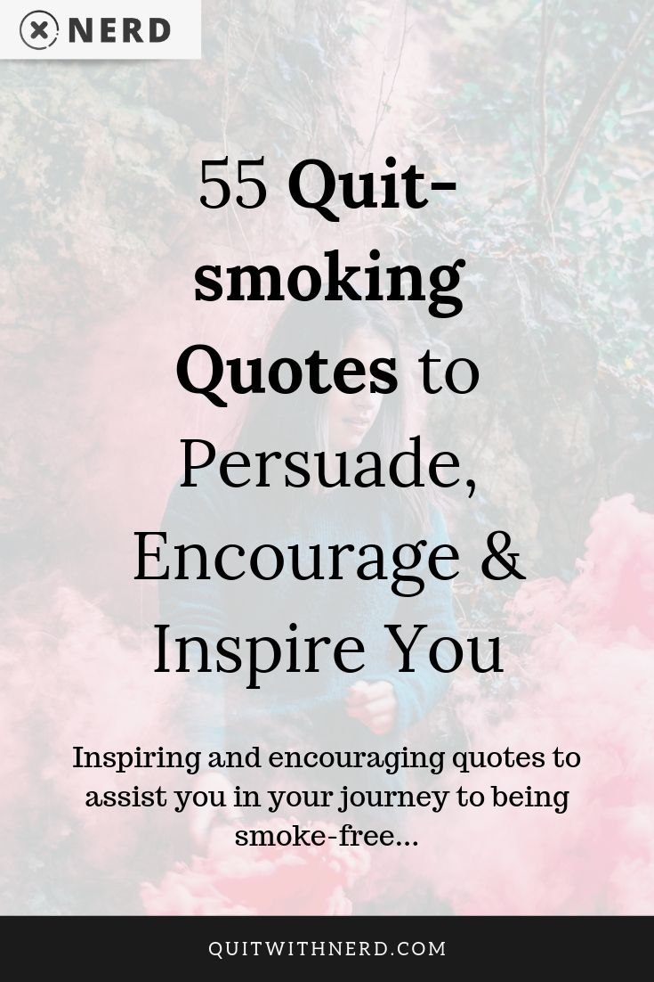 55 Quit-smoking Quotes to Persuade, Encourage & Inspire You (QUOTES) by Quit With Nerd